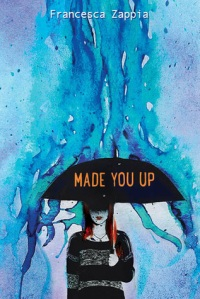 made-you-up-francesca-zappia